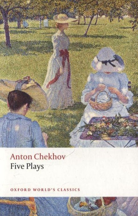 Five Plays: Ivanov, The Seagull, Uncle Vanya, Three Sisters, and The Cherry Orch