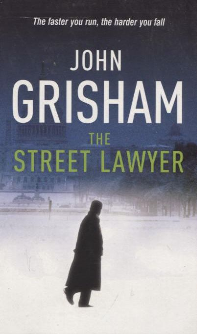 a study on the street lawyer by john grisham Start studying the street lawyer vocabulary learn vocabulary, terms, and more with flashcards, games, and other study tools.