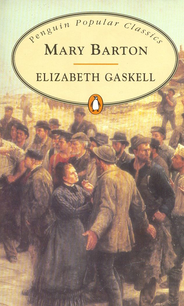 elizabeth gaskells mary barton Elizabeth gaskell (1810-1865), english author, wrote mary barton: a tale of manchester life (1848) the eyes of john barton grew dim with tears rich and poor, masters and men, were then brothers in the deep suffering of the heart for was not this the very anguish he had felt for little tom, in years so long gone by, that they seemed.