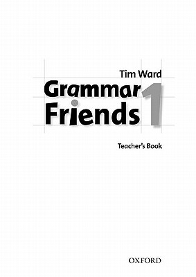 Grammar Friends 1. Teacher's Book