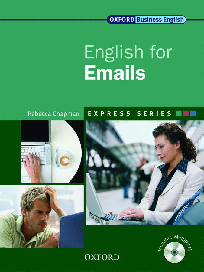 Oxford English for Emails. Student's Book (+ CD-ROM)