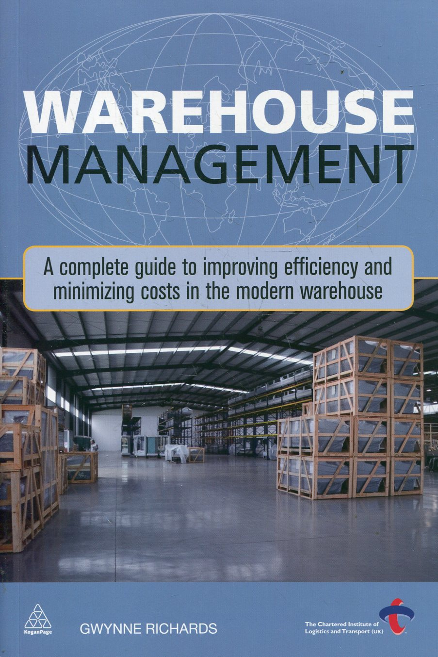 Warehouse Management: A Complete Guide to Improving Efficiency and Minimizing Co
