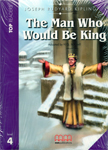 The man who would be king. Book with CD. Level 4