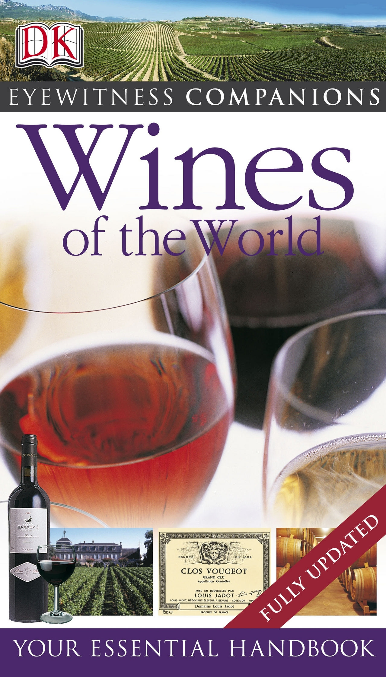 Eyewitness Companions: Wines of the World