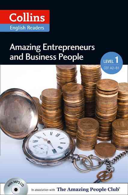 Amazing Entrepreneurs & Business People. Level 1 (+ MP3)
