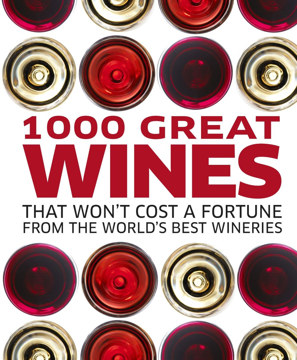 1000 Great Wines That Wont Cost a Fortune