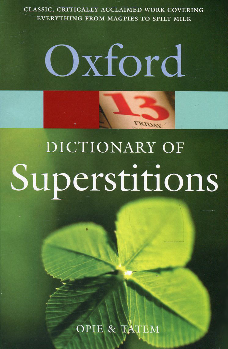 Oxford Dictionary of Superstitions