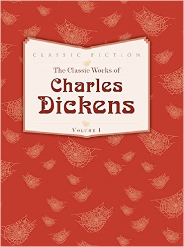 The Classic Works of Charles Dickens: Volume 1: Oliver Twist, Great Expectations
