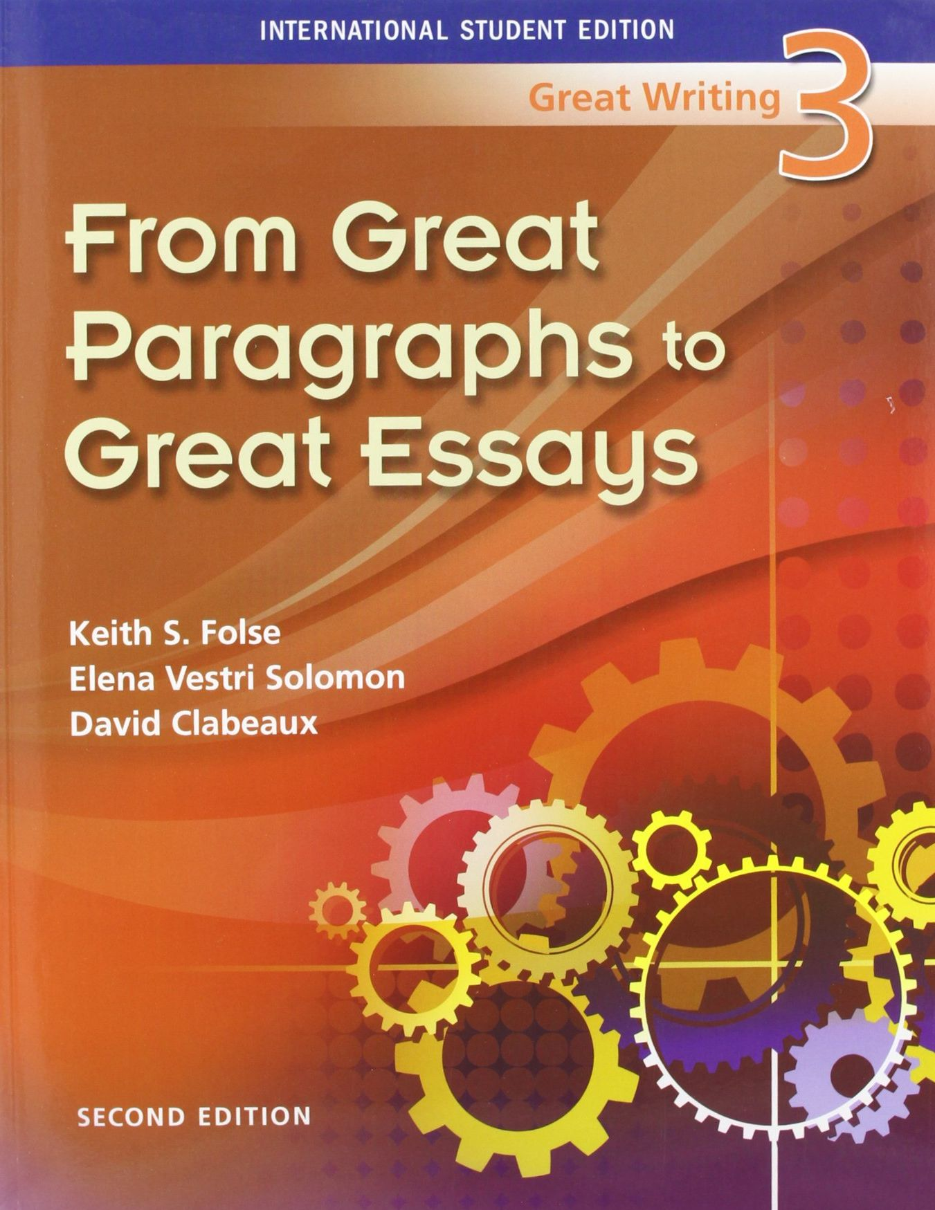 great writing 5 greater essays keith folse Prices for great grammar great by folse buy keith s folse new, used, rental great writing 5 : greater essays edition: 3rd.