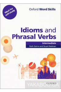 Фото - Oxford Word Skills: Idioms And Phrasal Verbs Intermediate Student Book With Key