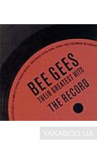 Фото - Bee Gees: The Record. Their Greatest Hits