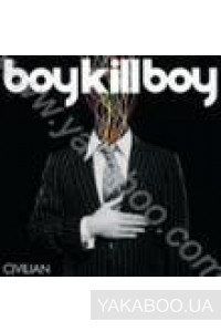 Фото - Boy Kill Boy: Civilian