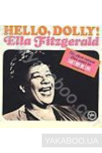 Фото - Ella Fitzgerald: Hello, Dolly!