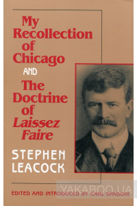 Фото - My recollection of Chicago and The Doctrine of Laissez Faire