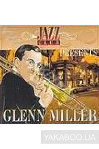 Фото - Glenn Miller: Jazz Club