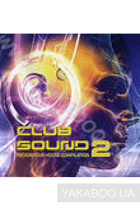 Фото - Сборник: Club Sound 2. Progressive House Compilation