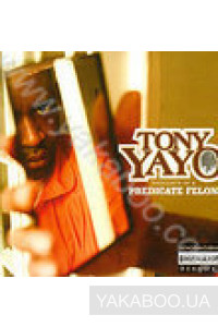 Фото - Tony Yayo: Thoughts of a Predicate Felow