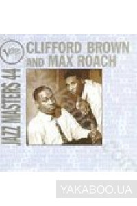 Фото - Clifford Brown and Max Roach: Verve Jazz Masters 44