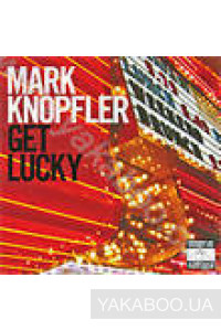 Фото - Mark Knopfler: Get Lucky