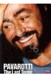 Фото - Luciano Pavarotti: The Last Tenor (DVD) (Import)