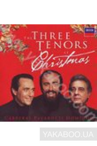 Фото - Jose Carreras, Luciano Pavarotti, Placido Domingo: The Three Tenors at Christmas