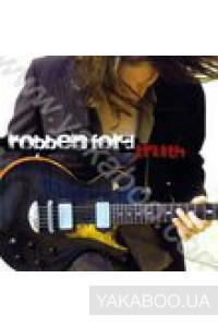 Фото - Robben Ford: Truth (Import)