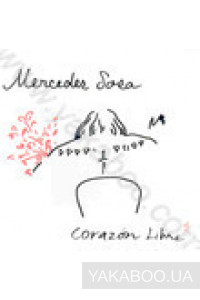 Фото - Mercedes Sosa: Corazon Libre (Import)