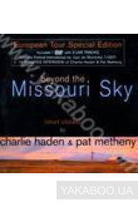 Фото - Charlie Haden & Pat Methney: Beyond the Missouri Sky. European Tour Special Edition (DVD)