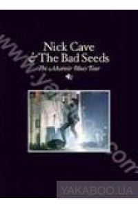 Фото - Nick Cave & The Bad Seeds: The Abbatoir Blues Tour (DVD) (Import)