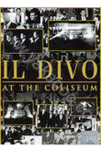 Фото - Il Divo: At the Coliseum (DVD)