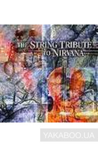 Фото - The String Tribute to Nirvana