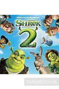 Фото - Original Soundtrack: Shrek 2