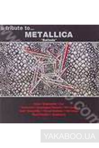 Фото - Metallica: A Tribute. Ballads