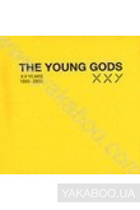 Фото - The Young Gods: XXYears 1985-2005