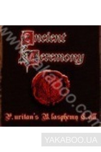 Фото - Ancient Ceremony: Purtians Blasphemy Call