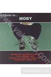Фото - Moby: A Tribute
