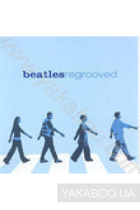 Фото - Сборник: Beatles Regrooved