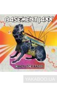 Фото - Basement Jaxx: Crazy Itch Radio