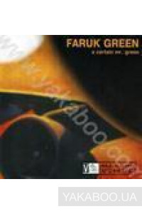 Фото - Faruk Green: A Certain Mr. Green