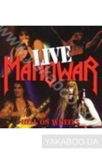 Фото - Manowar: Hell On Wheels Live. Part 1