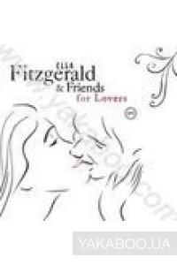 Фото - Ella Fitzgerald & Friends: For Lovers