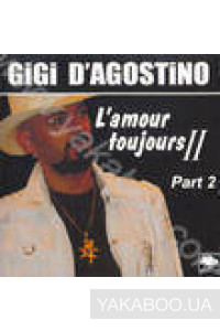 Фото - Gigi D'Agostino: L'amour Toujours Part 2