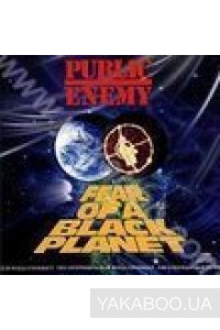 Фото - Public Enemy: Fear of a Black Planet