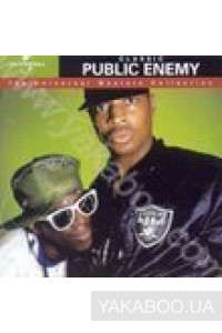 Фото - Public Enemy: Classic (The Universal Masters Collection)