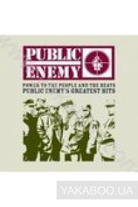 Фото - Public Enemy: Power to the Peoples and the Beats. Greatest Hits