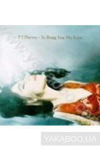 Фото - PJ Harvey: To Bring You My Love