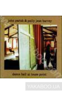 Фото - John Parish & Polly Jean Harvey: Dance Hall at Louse Points
