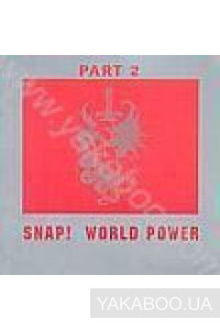 Фото - Snap! World Power: Part 2