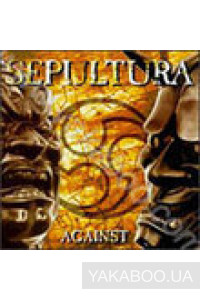 Фото - Sepultura: Against