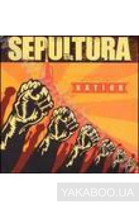Фото - Sepultura: Nation